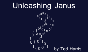 Unleashing Janus